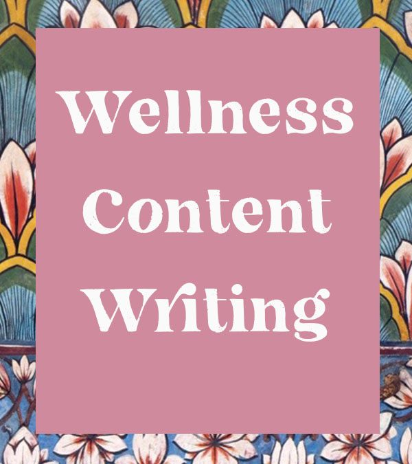 Wellness Content Writing